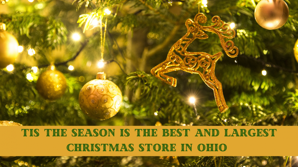 Best and Largest Christmas Store in Ohio