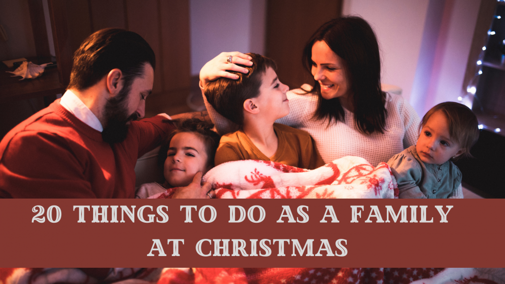 Things to do with kids at Christmas