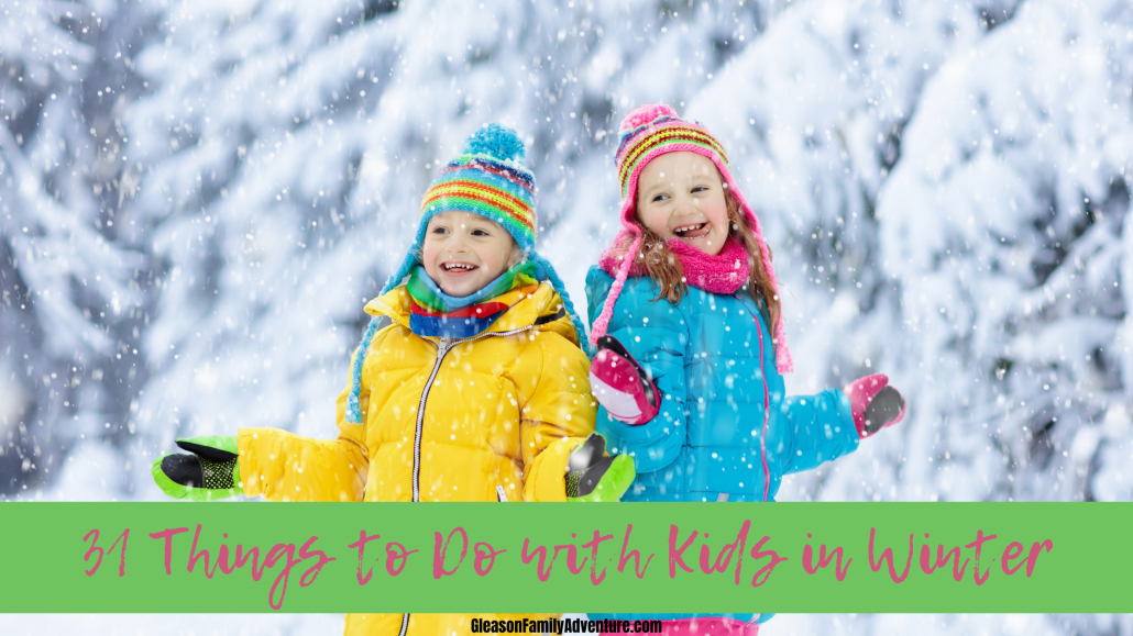 things to do in winter with kids